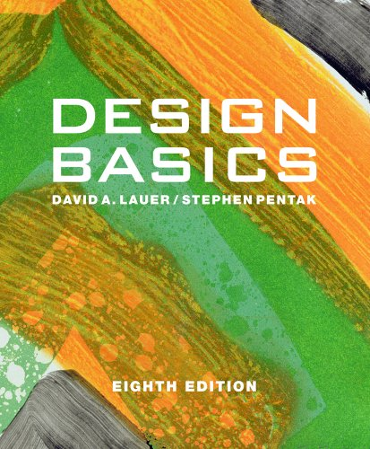 Design Basics (with Art CourseMate with eBook Printed Access Card): David A. Lauer, Stephen Pentak