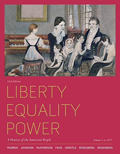 9780495915874: Liberty, Equality, Power: A History of the American People, Volume 1: To 1877