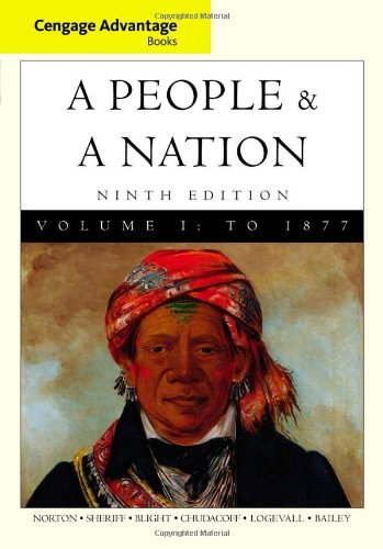 9780495916253: Cengage Advantage Books: A People and a Nation: v. 1: A History of the United States