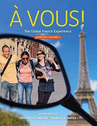 9780495916963: Cengage Advantage: À Vous!, Worktext Volume I, Chapters 1-8 (World Languages)