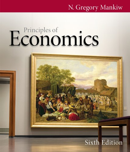 Bundle: Principles of Economics, 6th + CengageNOW Printed Access Card: Mankiw, N. Gregory
