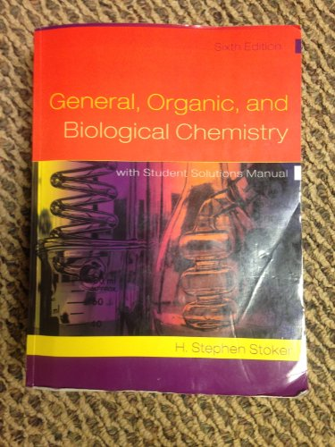 9780495977490: General, Organic, and Biological Chemistry with Student Solutions Manual (Softcover) (General, Organic, and Biological Chemistry with Student Solutions Manual)