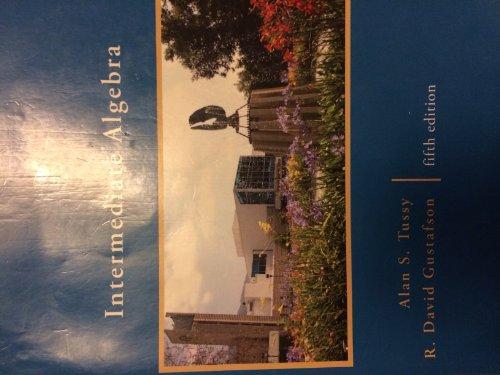 9780495983729: Intermediate Algebra 5th Edition Tussy, Citrus College Edition (Same Book)