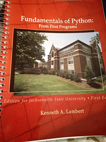 9780495987901: Fundamentals of Python: From First Programs, Edition for Jacksonville State University, First Edition (Fundamentals of Python: From First Programs, Edition for Jacksonville State University, First edition)