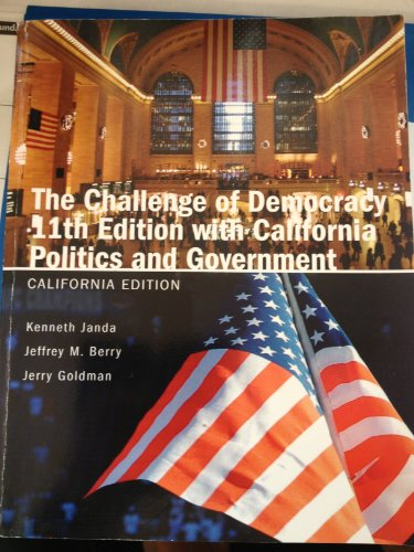 9780495988540: The Challenge of Democracy 11th Edition with California Politics and Government (California Edition)