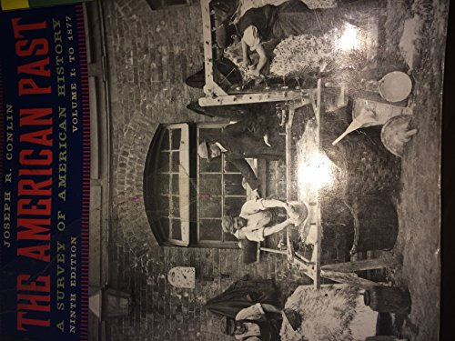 9780495993896: The American Past, Ninth Edition, A Survey of American History