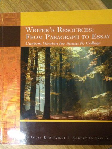 9780495994084: Writer's Resources: From Paragraph to Essay (Custom Version for Santa Fe College)