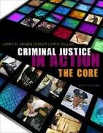 9780495998655: Criminal Justice in Action: The Core