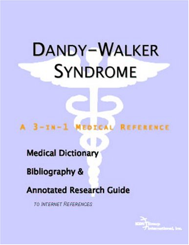 9780497003333: Dandy-Walker Syndrome - A Medical Dictionary, Bibliography, and Annotated Research Guide to Internet References