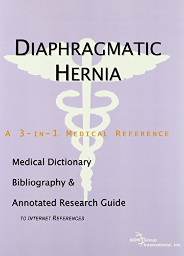 9780497003579: Diaphragmatic Hernia - A Medical Dictionary, Bibliography, and Annotated Research Guide to Internet References
