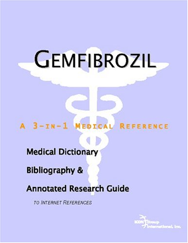 9780497004507: Gemfibrozil - A Medical Dictionary, Bibliography, and Annotated Research Guide to Internet References
