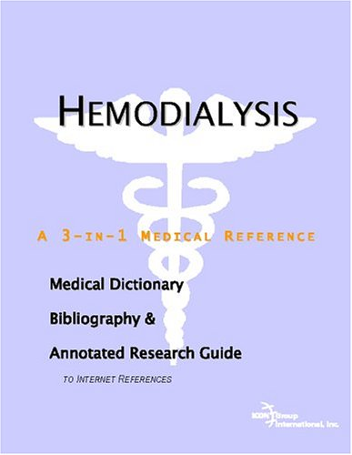 9780497005269: Hemodialysis - A Medical Dictionary, Bibliography, and Annotated Research Guide to Internet References