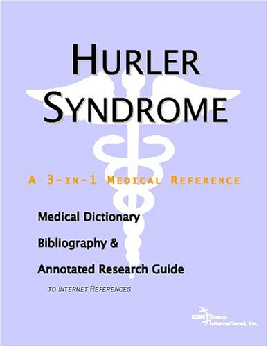 9780497005566: Hurler Syndrome - A Medical Dictionary, Bibliography, and Annotated Research Guide to Internet References