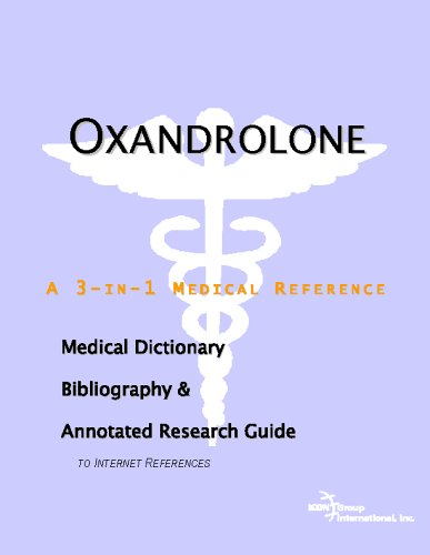 9780497008185: Oxandrolone - A Medical Dictionary, Bibliography, and Annotated Research Guide to Internet References