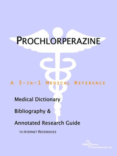 9780497009151: Prochlorperazine - A Medical Dictionary, Bibliography, and Annotated Research Guide to Internet References