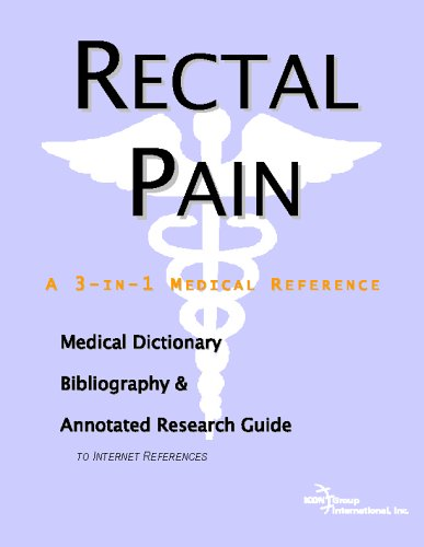 9780497009298: Rectal Pain - A Medical Dictionary, Bibliography, and Annotated Research Guide to Internet References