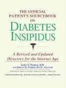 9780497009601: The Official Patient's Sourcebook on Diabetes Insipidus: A Revised and Updated Directory for the Internet Age
