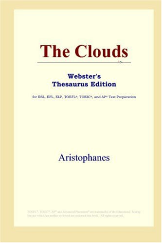 9780497010096: The Clouds (Webster's Thesaurus Edition)