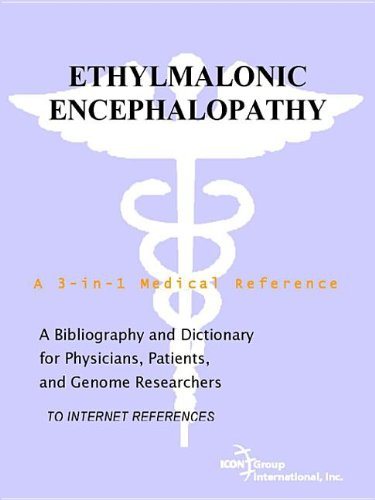 9780497112073: Ethylmalonic Encephalopathy - A Bibliography and Dictionary for Physicians, Patients, and Genome Researchers