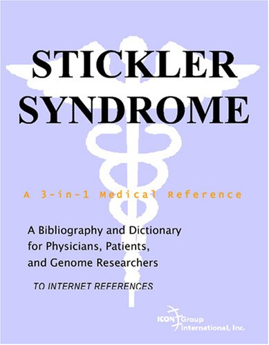 9780497112998: Stickler Syndrome - A Bibliography and Dictionary for Physicians, Patients, and Genome Researchers