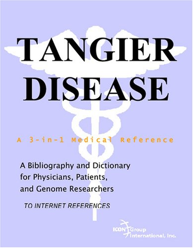 9780497113001: Tangier Disease - A Bibliography and Dictionary for Physicians, Patients, and Genome Researchers