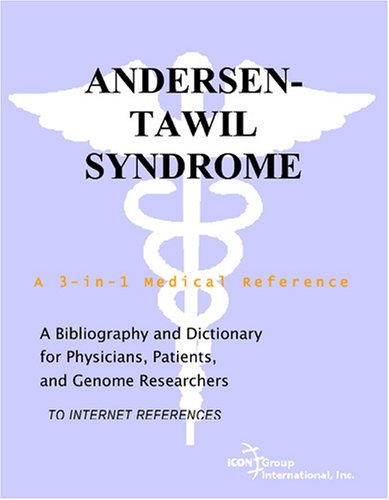 9780497113285: Andersen-Tawil Syndrome - A Bibliography and Dictionary for Physicians, Patients, and Genome Researchers