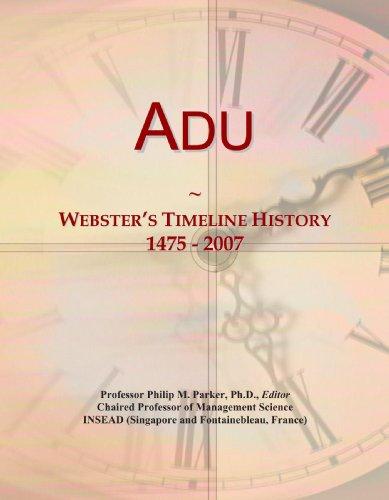 9780497116484: Adu: Webster's Timeline History, 1475 - 2007