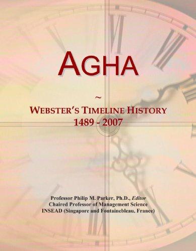 9780497117146: Agha: Webster's Timeline History, 1489 - 2007