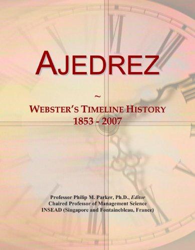 9780497117931: Ajedrez: Webster's Timeline History, 1853 - 2007