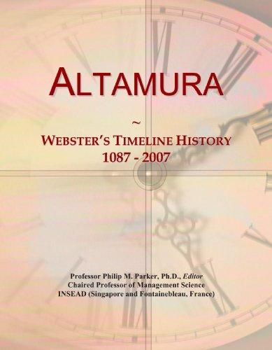 9780497119287: Altamura: Webster's Timeline History, 1087 - 2007