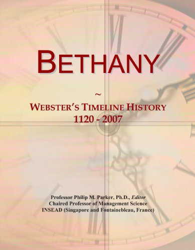 9780497128623: Bethany: Webster's Timeline History, 1120 - 2007