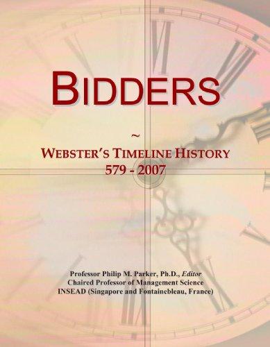 9780497128944: Bidders: Webster's Timeline History, 579 - 2007