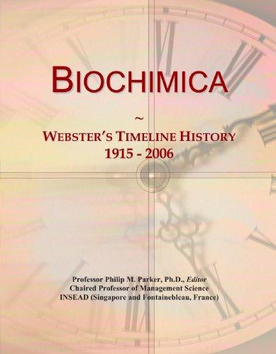 9780497129156: Biochimica: Webster's Timeline History, 1915 - 2006