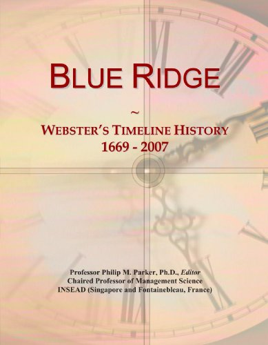 9780497130060: Blue Ridge: Webster's Timeline History, 1669 - 2007