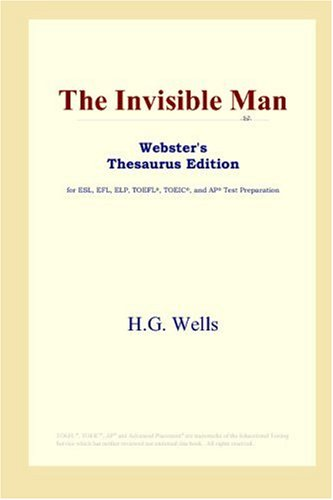 9780497252601: The Invisible Man (Webster's Thesaurus Edition)
