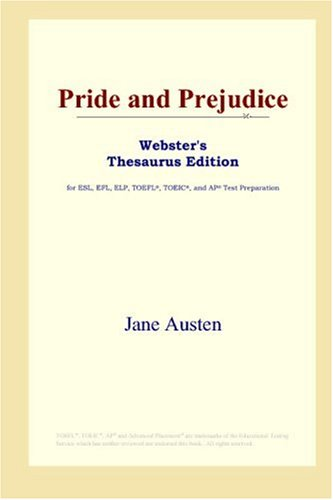 9780497252847: Pride and Prejudice (Webster's Thesaurus Edition)