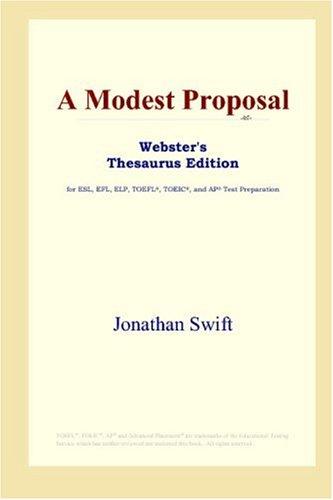 9780497252861: A Modest Proposal (Webster's Thesaurus Edition)