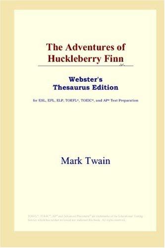 9780497252991: The Adventures of Huckleberry Finn (Webster's Thesaurus Edition)