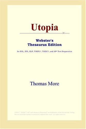 9780497253271: Utopia (Webster's Thesaurus Edition)