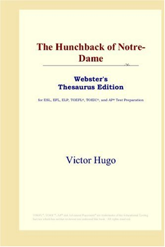 9780497253301: The Hunchback of Notre-dame: Webster's Thesaurus Edition
