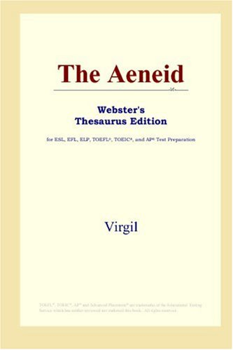 9780497253318: The Aeneid (Webster's Thesaurus Edition)