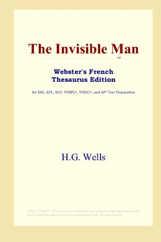 9780497255671: The Invisible Man (Webster's French Thesaurus Edition)