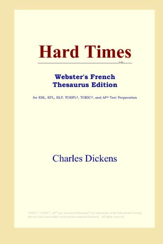 Hard Times: Webster's French Thesaurus
