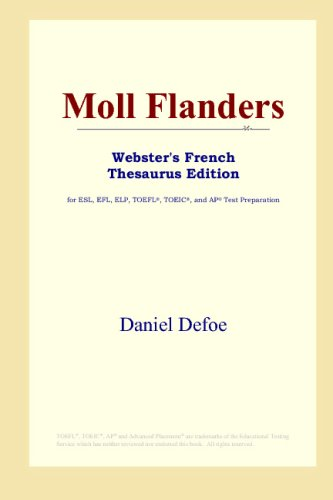 9780497255893: Moll Flanders (Webster's French Thesaurus Edition)