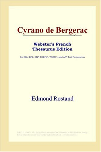 9780497256012: Cyrano de Bergerac (Webster's French Thesaurus Edition) (French Edition)