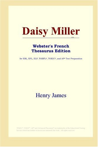 9780497256197: Daisy Miller (Webster's French Thesaurus Edition) (French Edition)