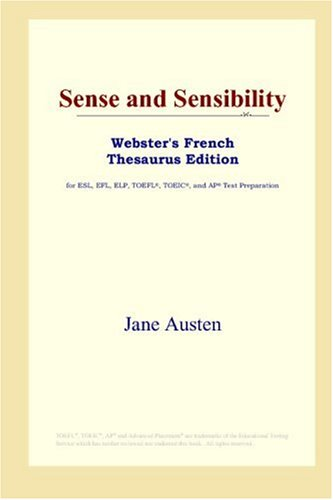 9780497256371: Sense and Sensibility (Webster's French Thesaurus Edition) (French Edition)