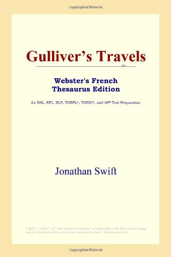 9780497256401: Gulliver's Travels (Webster's French Thesaurus Edition)