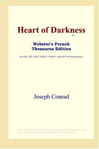 9780497256425: Heart of Darkness (Webster's French Thesaurus Edition)