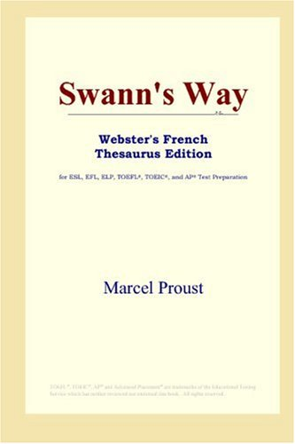 9780497256494: Swann's Way (Webster's French Thesaurus Edition) (French Edition)